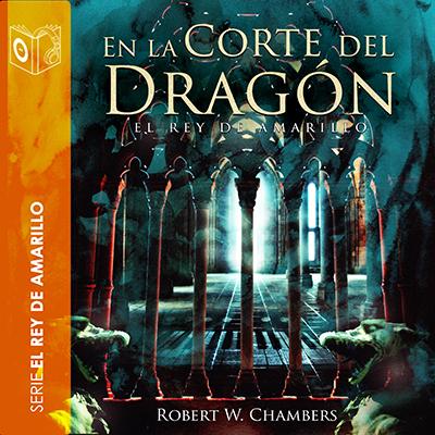 Audiolibro En la corte del dragón