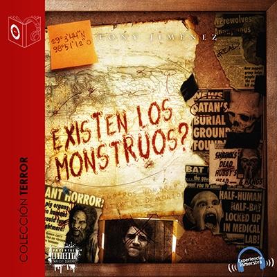 Audiolibro ¿Existen los monstruos? de Tony Jimenez