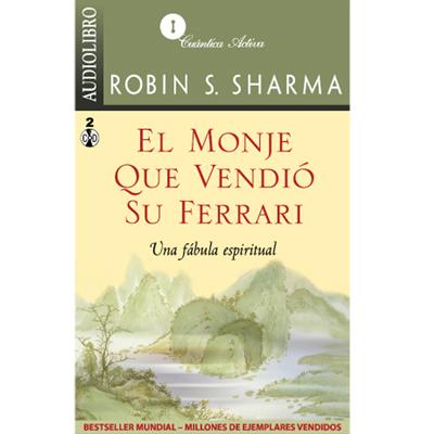 Audiolibro El monje que vendió su ferrari de Robin S. Sharma