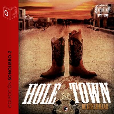 Audiolibro Hole Town de Luis Guallar
