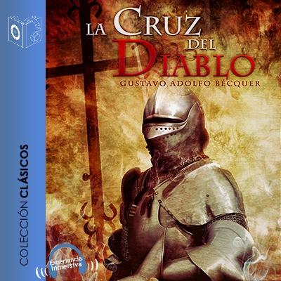 Audiolibro La cruz del diablo de Gustavo Adolfo Bécquer